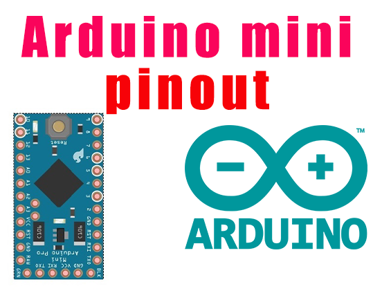 Arduino Pro Mini Pinout, Specification, and Programming