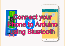 Connect your Phone to Arduino using Bluetooth